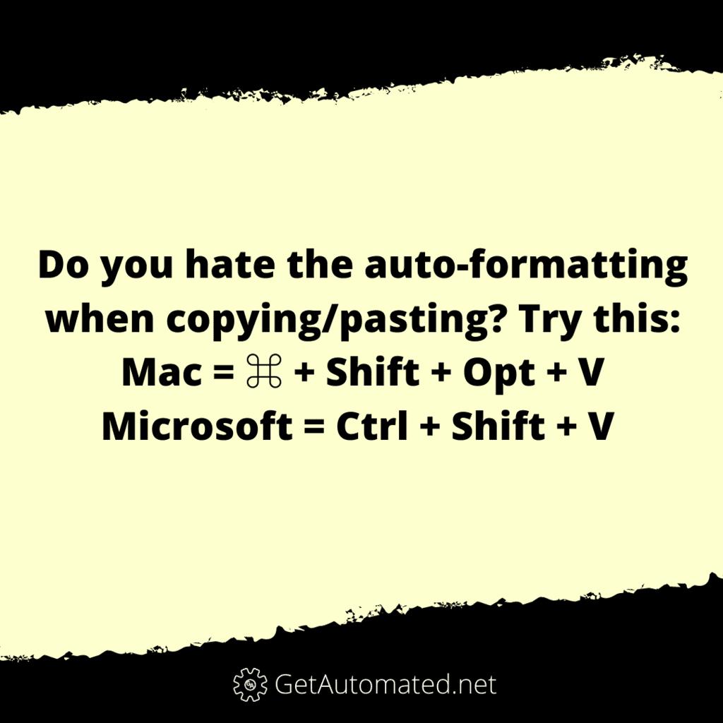 Copy and paste no formatting life hack