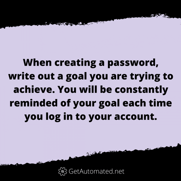 life hack achieve goals password reminder
