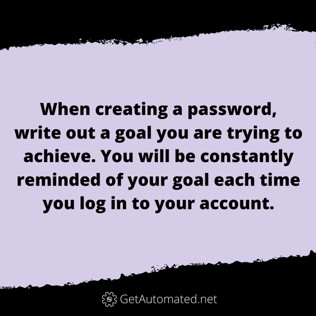 life hack achieve goals password reminder