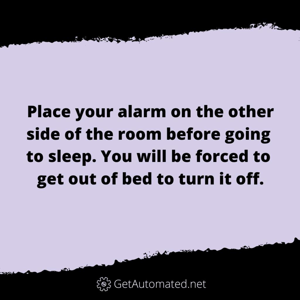 alarm snooze life hack room