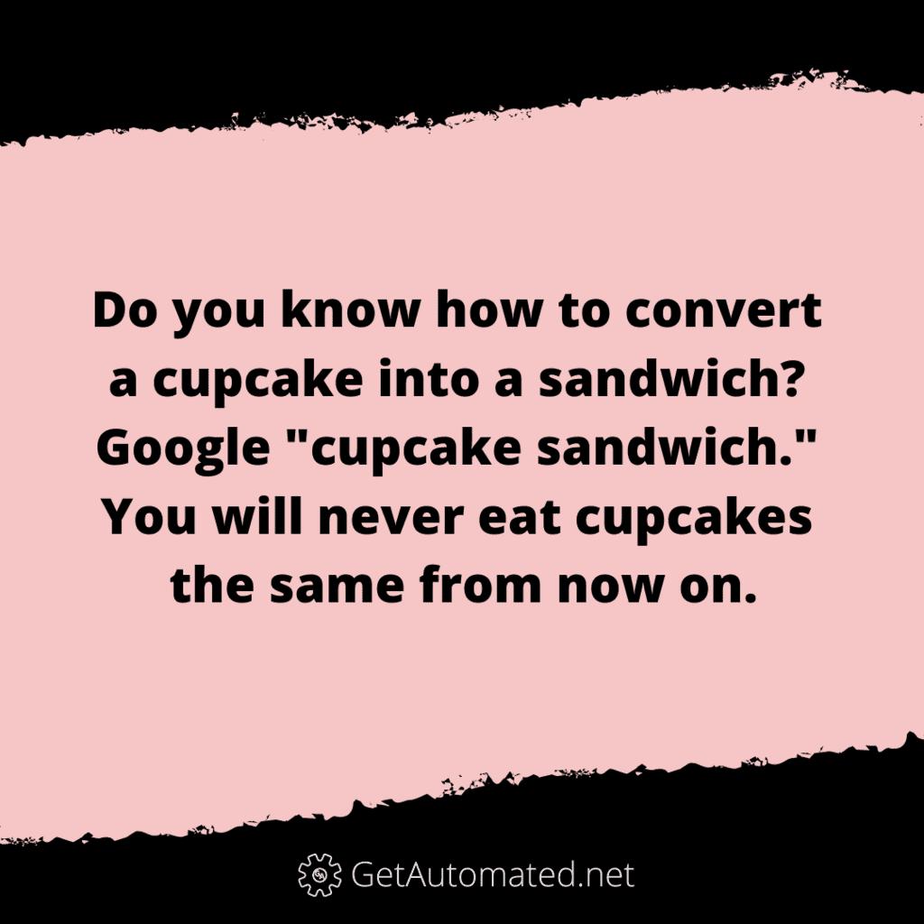 cupcake sandwich life hack