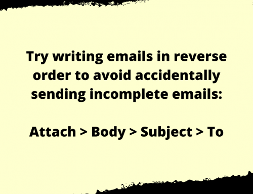 Incomplete Emails Life Hack