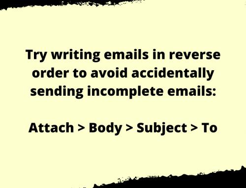 Incomplete Emails Life Hack