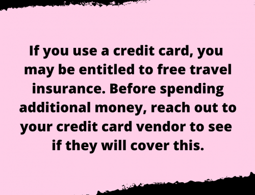 Free Travel Insurance Life Hack
