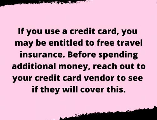 Free Travel Insurance Life Hack
