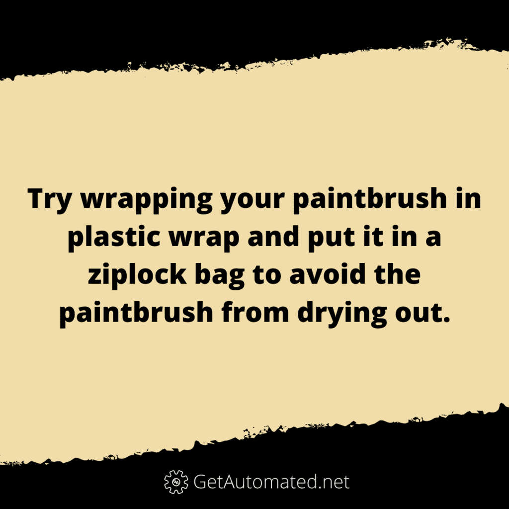 paint brush life hack for drying out